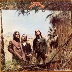 Discos de vinilo: AMERICA : HAT TRICK [ESP 1974] LP. Lote 173860657