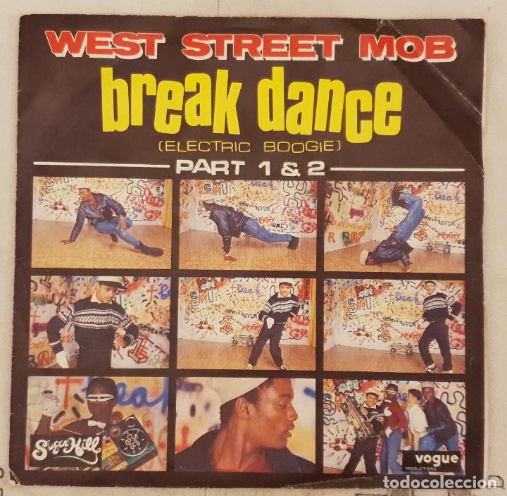 WEST STREET MOB – BREAK DANCE (ELECTRIC BOOGIE) PART 1 & 2 SELLO: SUGAR HILL RECORDS – 101841 (Música - Discos - Singles Vinilo - Techno, Trance y House)