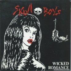 Discos de vinilo: SKULL BOYS, WICKED ROMANCE +2 (SUBTERFUGE 1993). Lote 173863893