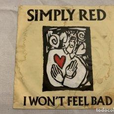 Discos de vinilo: SIMPLY RED – I WON'T FEEL BAD SELLO: WEA – 248 056-7 FORMATO: VINYL, 7 , 45 RPM, SINGLE PAÍS: FR . Lote 173868247