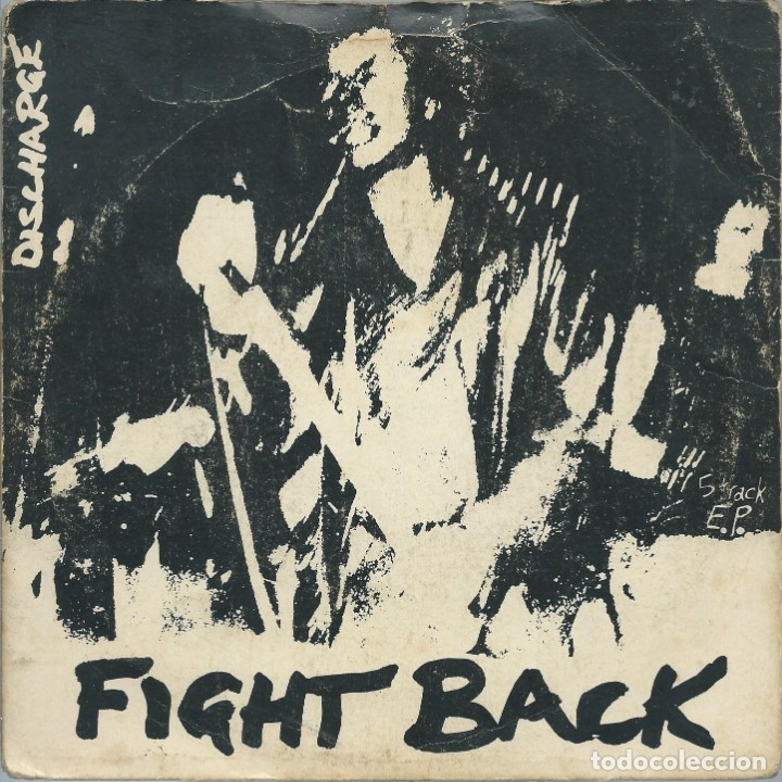 DISCHARGE, FIGHT BACK. EP (CLAY 1980) (Música - Discos - Singles Vinilo - Punk - Hard Core)