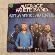 Dischi in vinile: AVERAGE WHITE BAND – ATLANTIC AVENUE SELLO: RCA VICTOR – XB-1061 FORMATO: VINYL, 7 , 45 RPM, SING. Lote 173868538