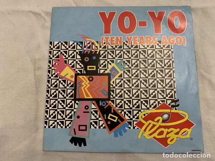PLAZA ?– YO-YO (TEN YEARS AGO) SELLO: DISQUES DÉESSE ?– 861-7 FORMATO: VINYL, 7 , SINGLE, 45 RPM (Música - Discos - Singles Vinilo - Techno, Trance y House)
