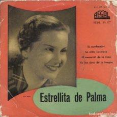 """Discos de vinilo: ESTRELLITA DE PALMA (""""EL RUMBAMBÉ"""" Y OTRAS). Lote 173881590"""