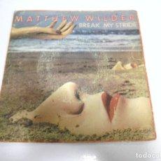Discos de vinilo: SINGLE. MATTHEW WILDER. BREAK MY STRIDE. 1983. CBS. Lote 173893499