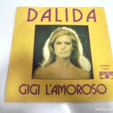 Discos de vinilo: SINGLE. DALIDA. GIGI L'AMOROSO. 1974. ZAFIRO. Lote 173894058