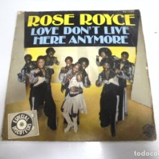 Discos de vinilo: SINGLE. ROSE ROYCE. LOVE DON'T LIVE HERE ANYMORE. 1978. HISPAVOX. Lote 173894979