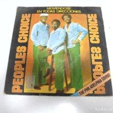 Discos de vinilo: SINGLE. PEOPLES CHOICE. MOVIENDOSE EN TODAS DIRECCIONES. 1977. PIR. Lote 173895028