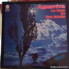 Discos de vinilo: LA CASA DE SAN JAMAS. - AGUAVIVA.. Lote 173698175
