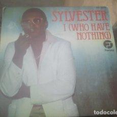 Discos de vinilo: SYLVESTER - I (WHO HAVE NOTHING) - SINGLE - HISPAVOX, 1979. Lote 173901252