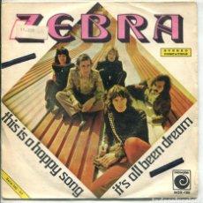 Discos de vinilo: ZEBRA / THIS IS A HAPPY SONG / IT'S ALL BEEN DREAM (SINGLE PROMO 1972). Lote 173901305
