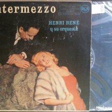 Discos de vinilo: INTERMEZZO. - HENRY RENE Y SU ORQUESTA.. Lote 173688655
