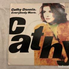 Discos de vinilo: CATHY DENNIS – EVERYBODY MOVE SELLO: POLYDOR – CATH 5, POLYDOR – 865 126-7 FORMATO: VINYL, 7 . Lote 173924414