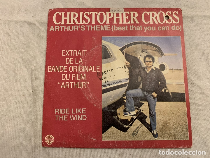 CHRISTOPHER CROSS ‎– ARTHUR'S THEME (BEST THAT YOU CAN DO) / RIDE LIKE THE WIND SELLO: WARNER BROS. (Música - Discos - Singles Vinilo - Bandas Sonoras y Actores)
