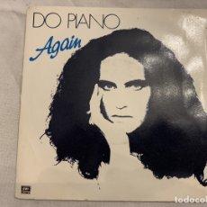Discos de vinilo: DO PIANO – AGAIN SELLO: EMI – 2008177 FORMATO: VINYL, 7 , 45 RPM PAÍS: FRANCE FECHA: 1985 . Lote 173924549