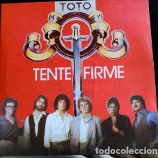 Discos de vinilo: TENTE FIRME. SINGLE. - TOTO.. Lote 173702202