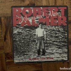 Discos de vinilo: ROBERT PALMER – JOHNNY AND MARY SELLO: ISLAND RECORDS – 6010 238 FORMATO: VINYL, 7 , 45 RPM . Lote 173933433
