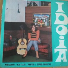 Discos de vinilo: IDOIA KOBLAKARI KATTALIN AGOTEA TXANO GORRITXO EP 1967. Lote 173934849
