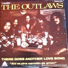 Discos de vinilo: THERE GOES ANOTHER LOVE SONG AHÍ VA OTRA CANCION DE AMOR - THE OUTLAWS.. Lote 173702177