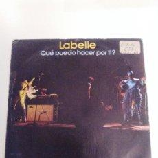Discos de vinilo: LABELLE QUE PUEDO HACER POR TI NIGHTBIRD ( 1975 EPIC ESPAÑA ) . Lote 173955267