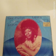 Discos de vinilo: MERRY CLAYTON KEEP YOUR EYE ON THE SPARROW / LOVING GROWS UP SLOW ( 1975 ODE RECORDS ESPAÑA ). Lote 173955970