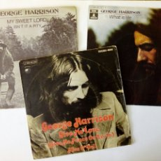 Discos de vinilo: LOTE 3 SINGLES - GEORGE HARRISON: MY SWEET LORD + WHAT IS LIFE + GIVE ME LOVE (1970-1973) - BEATLES. Lote 173966165