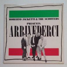 Discos de vinilo: ROBERTO JACKETTI & THE SCOOTERS. ARRIVEDERCI. LP. TDKDA60. Lote 173967188