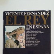 Discos de vinilo: VICENTE FERNANDEZ. EL REY EN ESPAÑA. RANCHERAS. LP. TDKDA60. Lote 173967632
