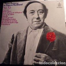 Discos de vinilo: MIGUEL RAMOS Y SU OGANO HAMMOND. VOL. 10 LP.. Lote 173748088
