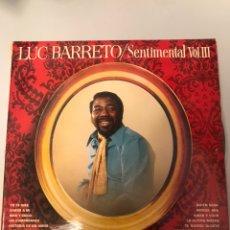 Discos de vinilo: LUC BARRETO -SENTIMENTAL VOLIII. Lote 173990315