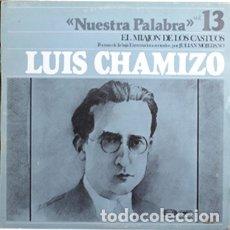 Discos de vinilo: LUIS CHAMIZO/JULIAN MOJEDANO/NUESTRA PALABRA/VOL.13/1978(/VG VG+) LP. Lote 173993849