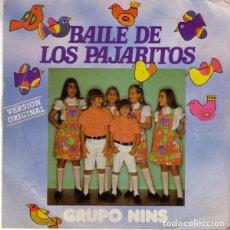 Discos de vinilo: GRUPO NINS - EL BAILE DE LOS PAJARITOS - SINGLE SPAIN 1981. Lote 174009608