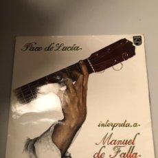 Discos de vinilo: PACO DE LUCIA Y MANUEL DE FALLA. Lote 174010200