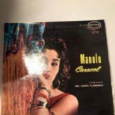 Discos de vinilo: MANOLO CARACOL. Lote 174015038