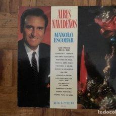 Discos de vinilo: MANOLO ESCOBAR – AIRES NAVIDEÑOS SELLO: BELTER – 22.497 FORMATO: VINYL, LP, ALBUM PAÍS: SPAIN FEC. Lote 174015232