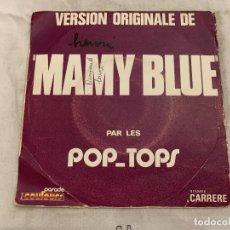 Discos de vinilo: THE POP TOPS – MAMY BLUE SELLO: CARRERE – 6061 140 SERIE: SÉRIE PARADE COULEURS – FORMATO: VINYL . Lote 174019913