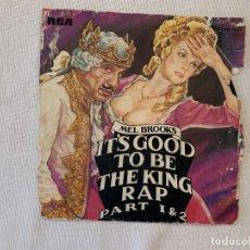 Discos de vinilo: MEL BROOKS – IT'S GOOD TO BE THE KING RAP PART 1 & 2 SELLO: RCA VICTOR – PB 5894 FORMATO: VINYL . Lote 174020267