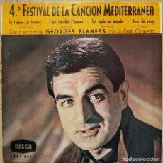 Discos de vinilo: GEORGES BLANESS (CANTA EN FRANCES) - 4º FESTIVAL DE LA CANCION MEDITERRANEA 1962 - EP DECCA TRIDENTE. Lote 174027107