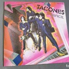 Discos de vinilo: TACONES - DIFÍCIL - SINGLE 1981 - NUEVO. Lote 174035214