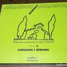 Discos de vinilo: MOMPOU INTERPRETA MOMPOU. CANÇONS I DANSES. DISCO 4. PRODUCCIÓN DISCOS ENSAYO. BELTER . Lote 174041633