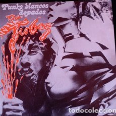 Discos de vinilo: PUNKS BLANCOS DOPADOS. SINGLE. - THE TUBES.. Lote 173702172