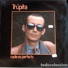 Discos de vinilo: NADIE ES PERFECTO. LP. - TRUPITA.. Lote 173706708