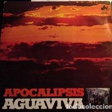 Discos de vinilo: APOCALIPSIS AGUAVIVA LP.. Lote 173748232