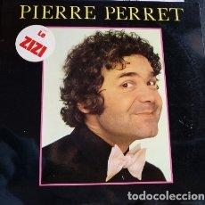 Discos de vinilo: PIERRE PERRET. LE ZIZI. LP.. Lote 173748028