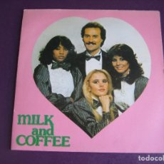 Discos de vinilo: MILK AND COFFEE SG EDIGSA 1982 - TE QUIERO MAS QUE AYER +1 - ITALODISCO - ITALIA POP 80'S DISCO. Lote 174060023