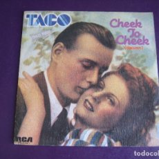 Discos de vinilo: TACO SG RCA 1982 CHEEK TO CHEEK (HEAVEN) +1 ELECTRONICA DISCO 80'S - TECNO - MUY POCO USO. Lote 174060502