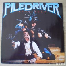 Discos de vinilo: LP. PILEDRIVER. STAY UGLY. ORIGINAL DE 1986. MUY BUENA CONSERVACION.. Lote 174062250