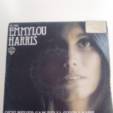 Disques de vinyle: EMMYLOU HARRIS YOU NEVER CAN TELL / YOU'RE SUPPOSED TO BE FEELING GOOD ( 1977 HISPAVOX ESPAÑA ). Lote 174064084