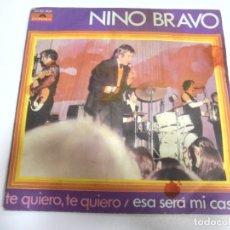 Discos de vinilo: SINGLE. NINO BRAVO. TE QUIERO, TE QUIERO / ESA SERA MI CASA. 1970. POLYDOR. Lote 174066072