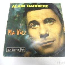 Discos de vinilo: SINGLE. ALAIN BARRIERE. MA VIE. 1964. RCA VICTOR. Lote 174066667